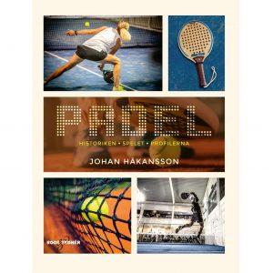 Padel - historiken, spelet, profilerna: Johan Håkansson